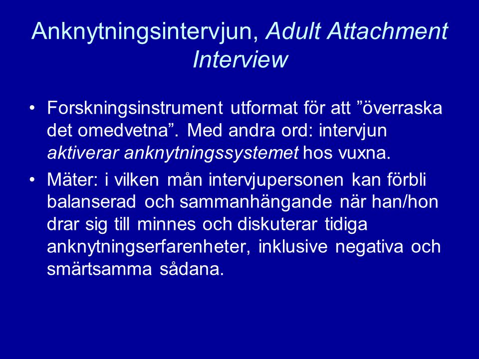 Anknytningsintervjun, Adult Attachment Interview
