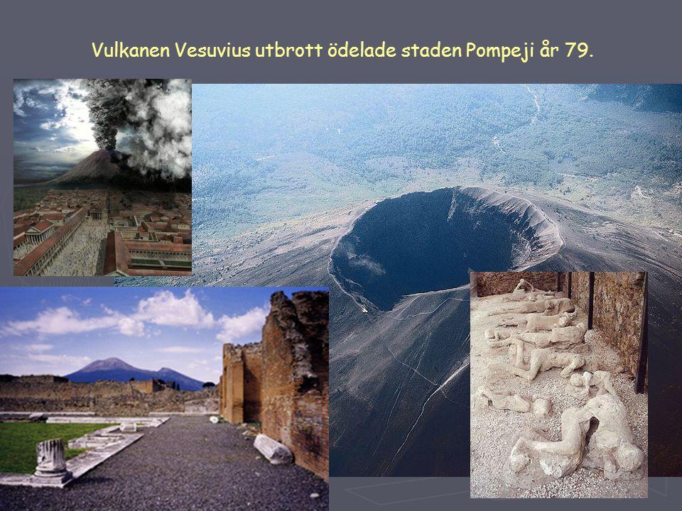 Vulkanen Vesuvius utbrott ödelade staden Pompeji år 79.