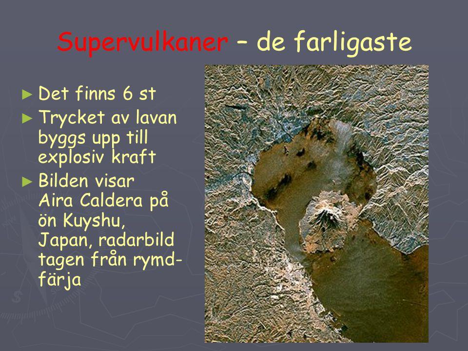Supervulkaner – de farligaste
