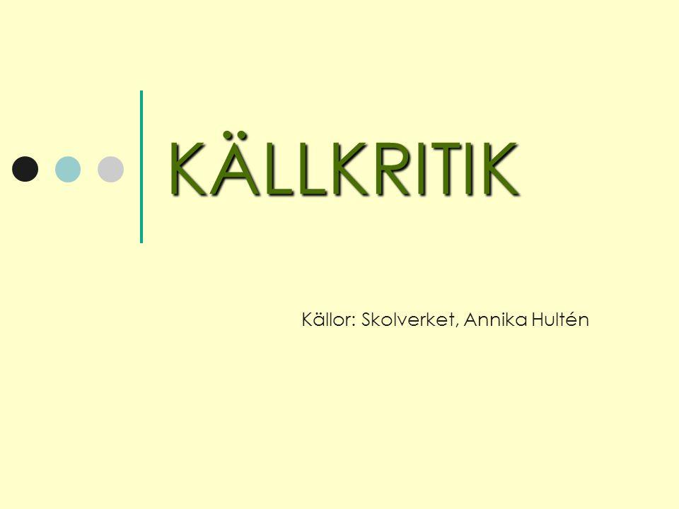 Källor: Skolverket, Annika Hultén