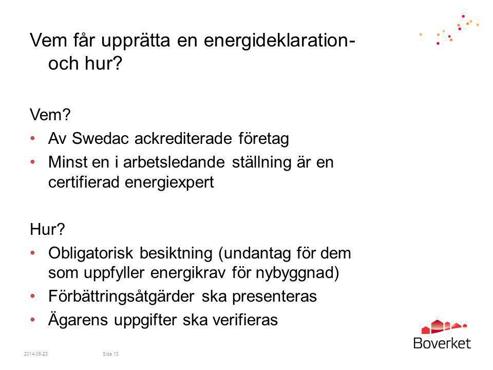Vem får upprätta en energideklaration- och hur