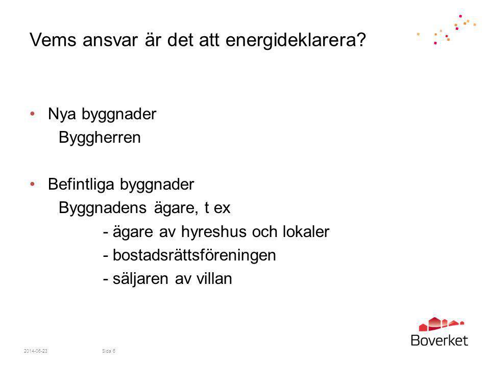 Vems ansvar är det att energideklarera