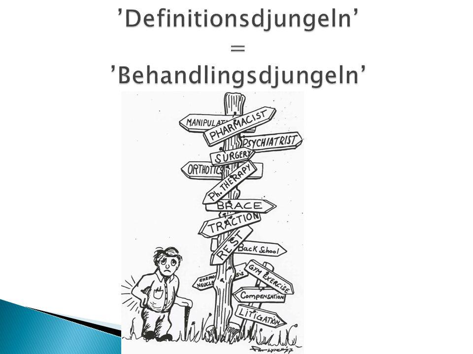 'Definitionsdjungeln' = 'Behandlingsdjungeln'