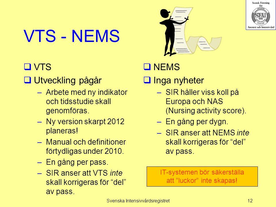 VTS - NEMS VTS Utveckling pågår NEMS Inga nyheter