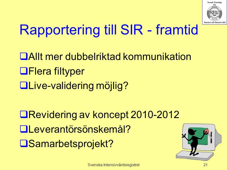 Rapportering till SIR - framtid