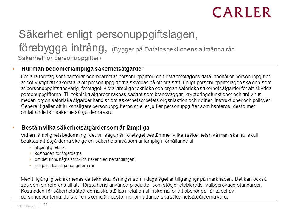 Säkerhet enligt personuppgiftslagen, förebygga intrång, (Bygger på Datainspektionens allmänna råd Säkerhet för personuppgifter)