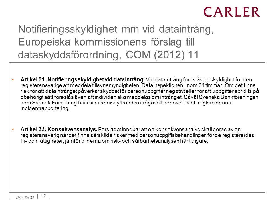 Notifieringsskyldighet mm vid dataintrång, Europeiska kommissionens förslag till dataskyddsförordning, COM (2012) 11