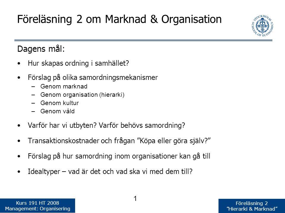 Föreläsning 2 om Marknad & Organisation
