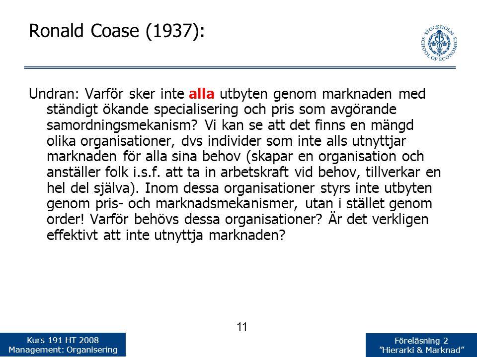 Ronald Coase (1937):