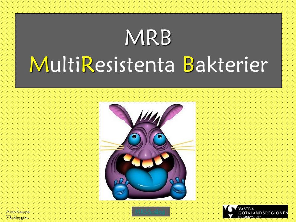 MRB MultiResistenta Bakterier