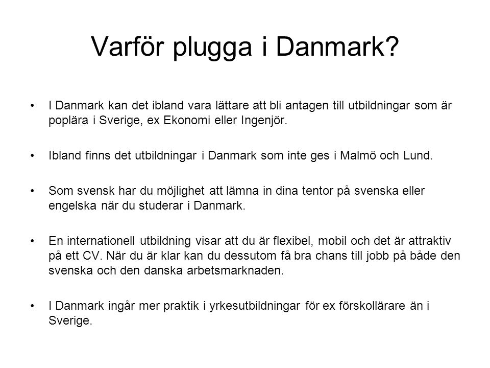 Varför plugga i Danmark