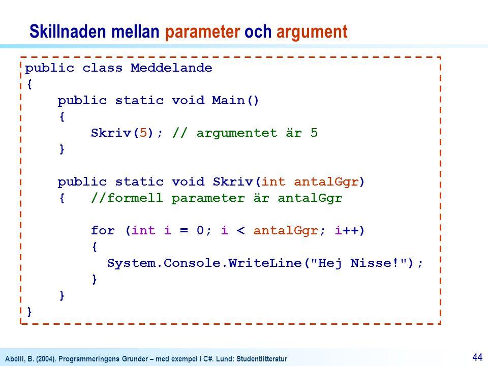 Skillnaden mellan parameter och argument