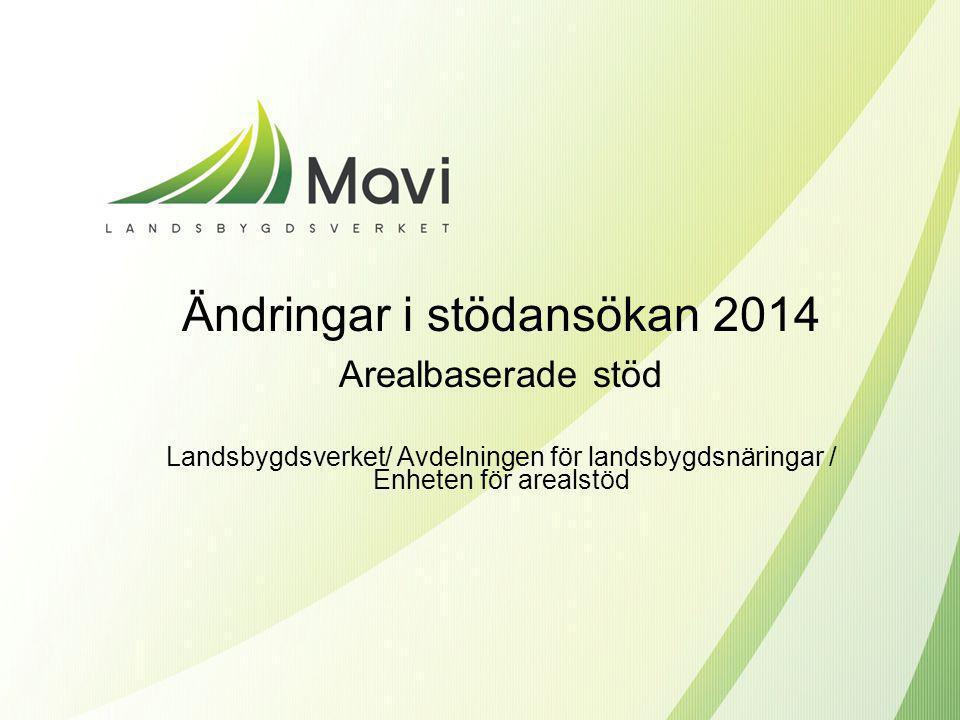 Ändringar i stödansökan 2014