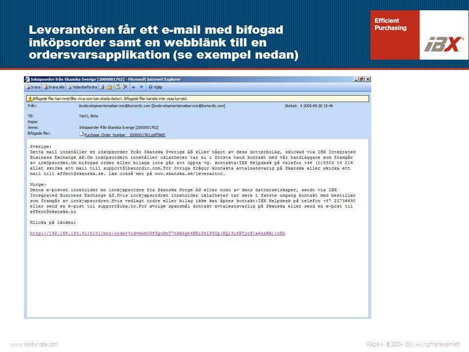Leverantören får ett e-mail med bifogad inköpsorder samt en webblänk till en ordersvarsapplikation (se exempel nedan)