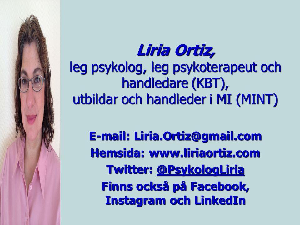 Liria Ortiz, leg psykolog, leg psykoterapeut och handledare (KBT), utbildar och handleder i MI (MINT)