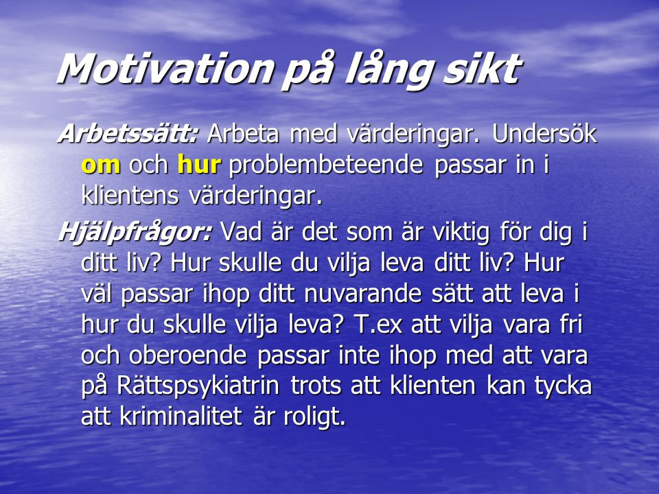 Motivation på lång sikt