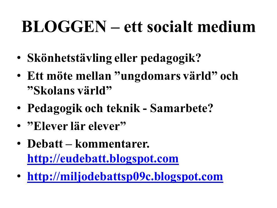 BLOGGEN – ett socialt medium