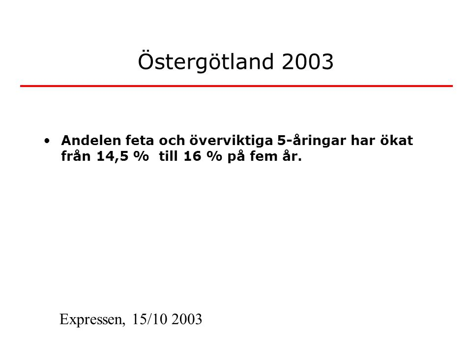 Östergötland 2003 Expressen, 15/10 2003