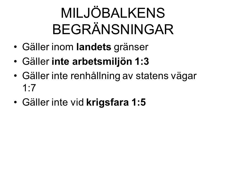 MILJÖBALKENS BEGRÄNSNINGAR