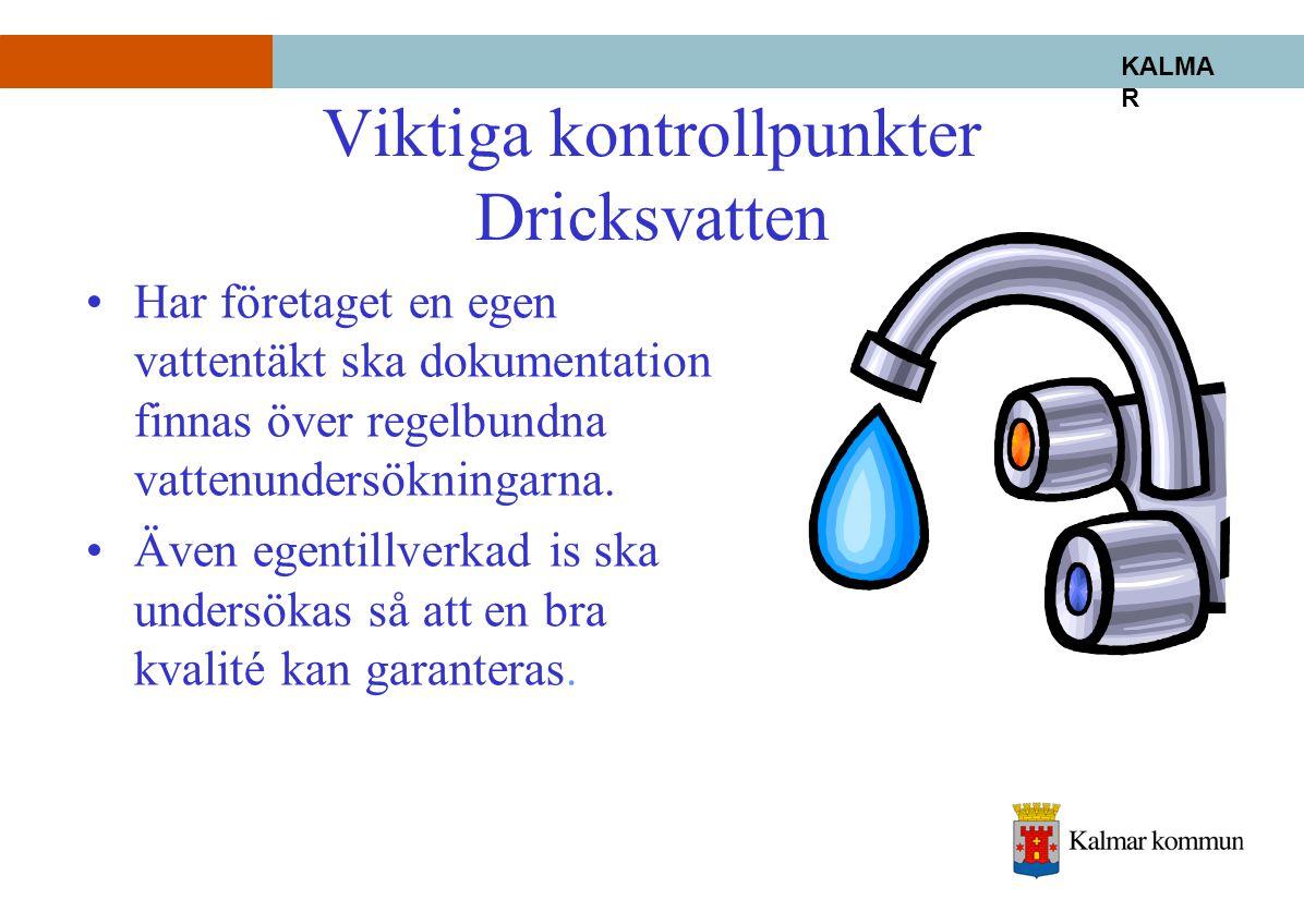 Viktiga kontrollpunkter Dricksvatten