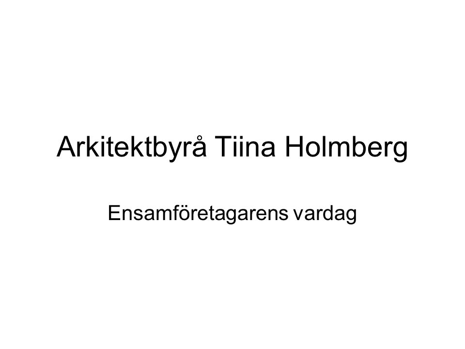 Arkitektbyrå Tiina Holmberg