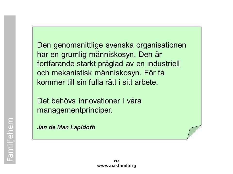 Det behövs innovationer i våra managementprinciper.