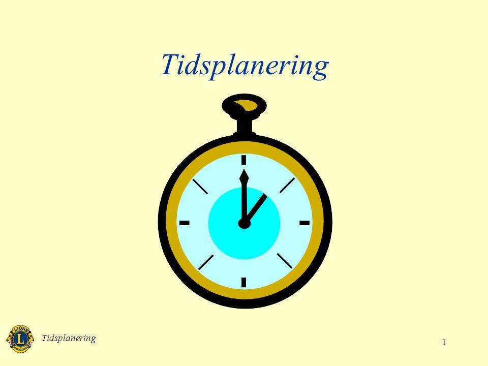 Tidsplanering Tidsplanering