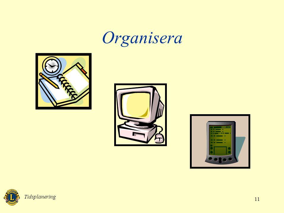 Organisera Tidsplanering