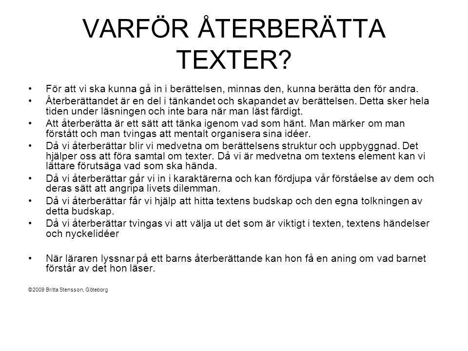 VARFÖR ÅTERBERÄTTA TEXTER