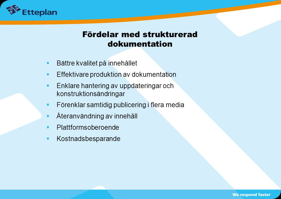 Fördelar med strukturerad dokumentation