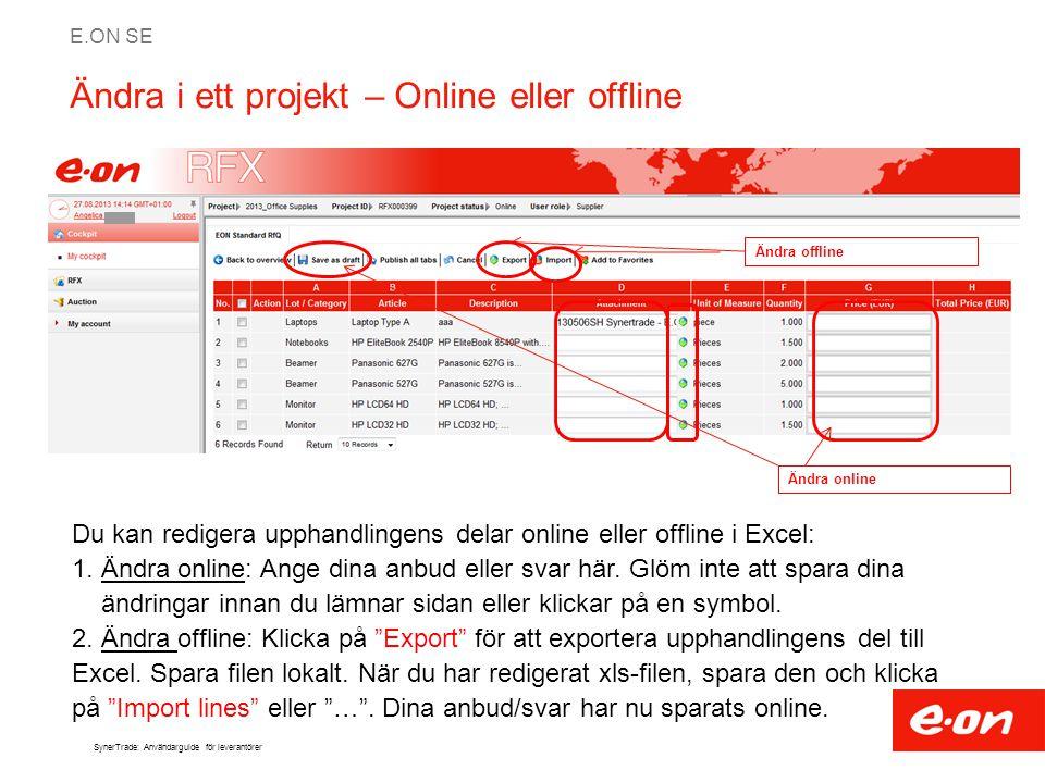 Ändra i ett projekt – Online eller offline