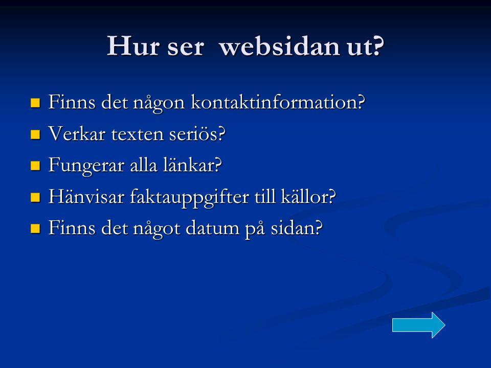 Hur ser websidan ut Finns det någon kontaktinformation