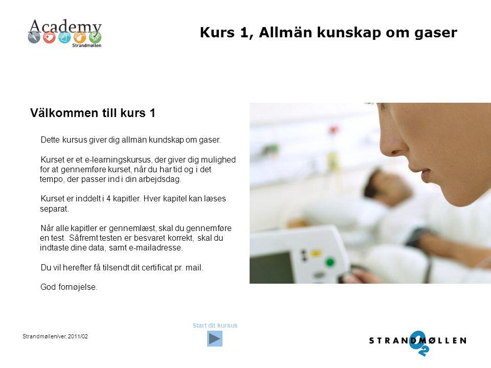 Kurs 1, Allmän kunskap om gaser