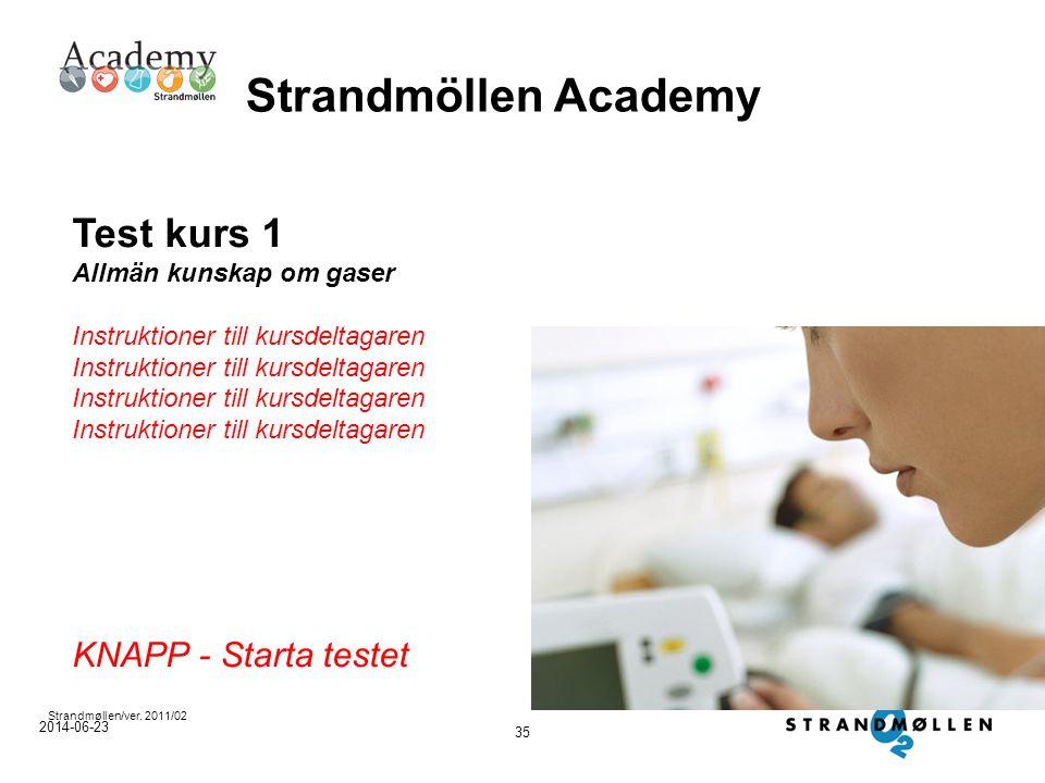 Strandmöllen Academy Test kurs 1 KNAPP - Starta testet