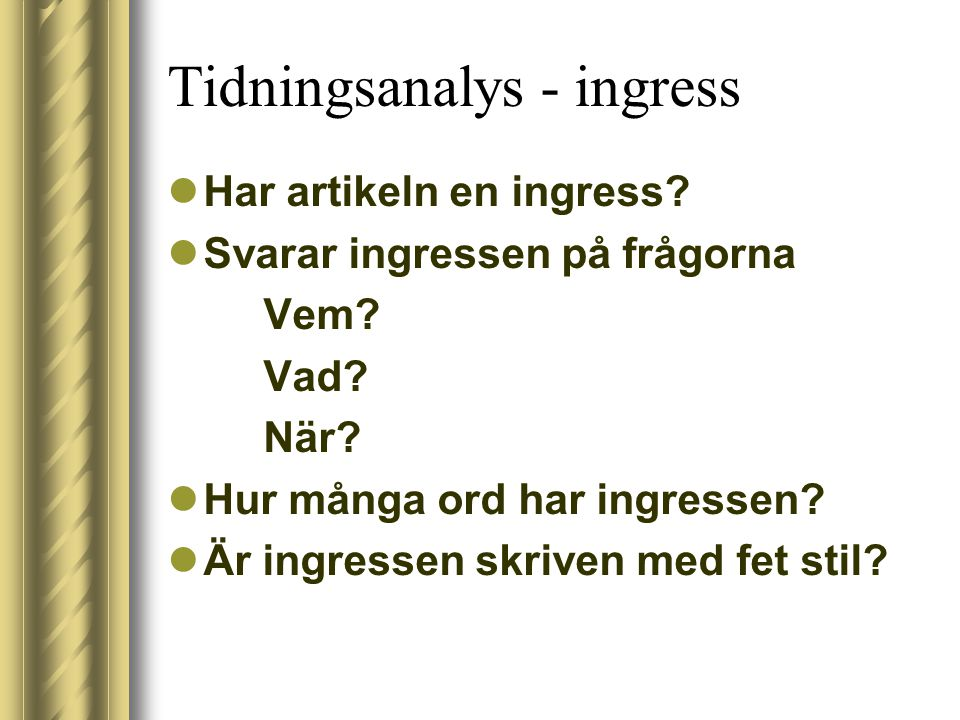 Tidningsanalys - ingress