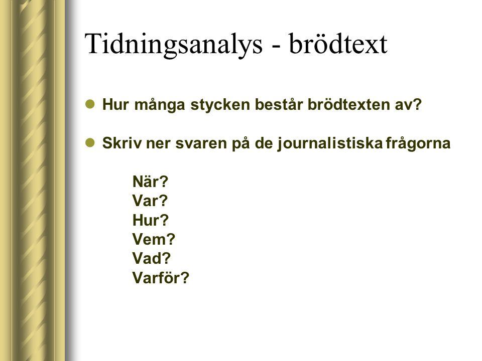 Tidningsanalys - brödtext