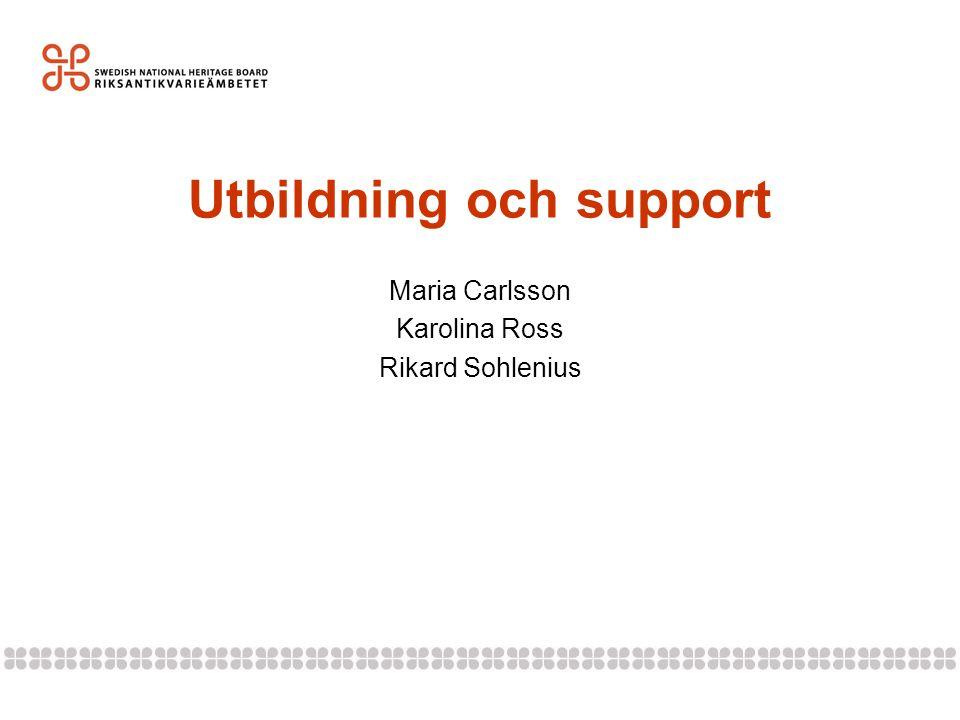 Utbildning och support