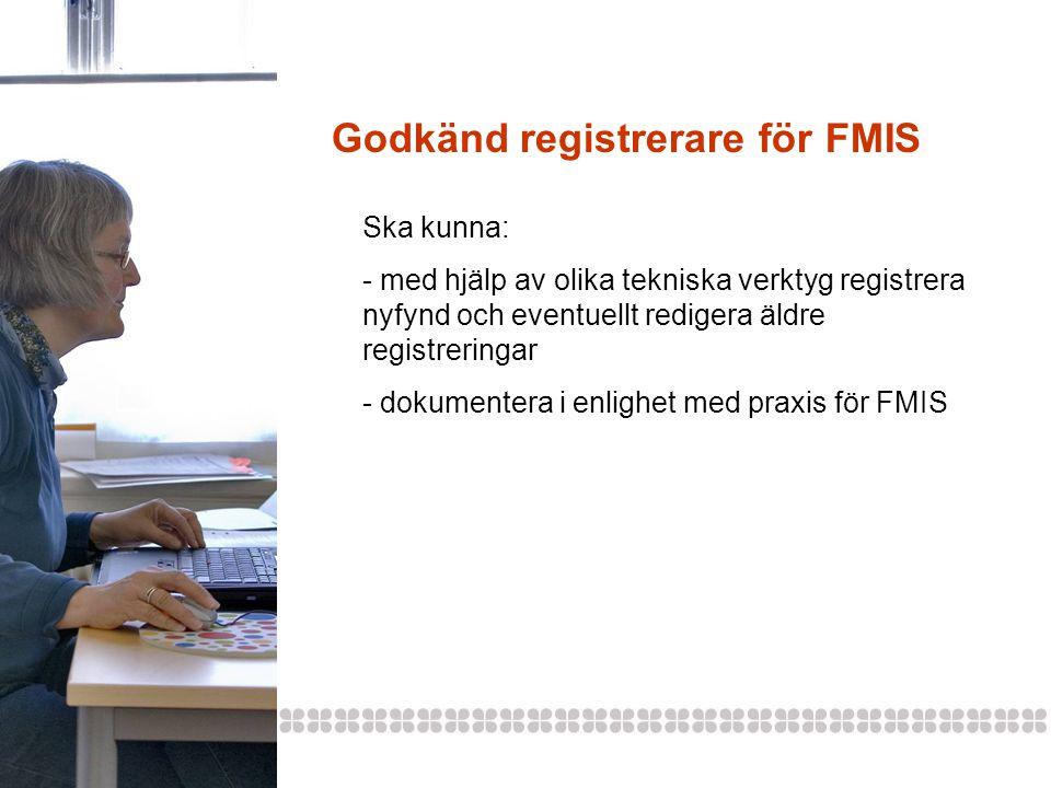Godkänd registrerare för FMIS