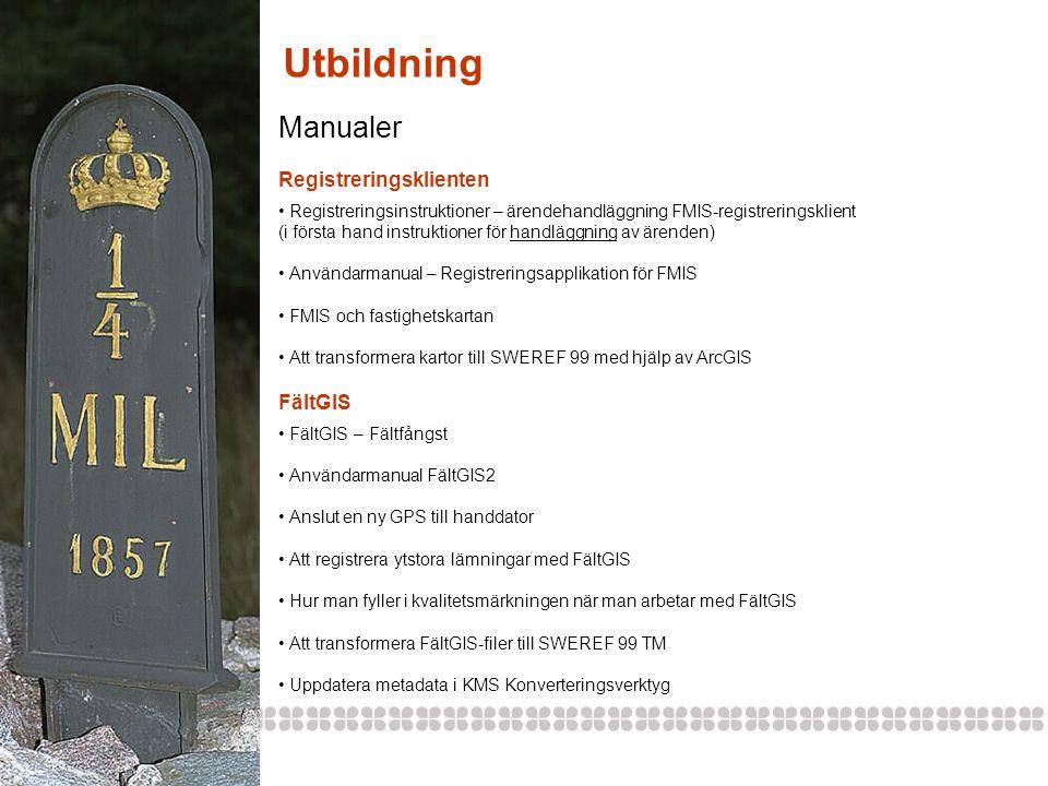 Utbildning Manualer Registreringsklienten FältGIS
