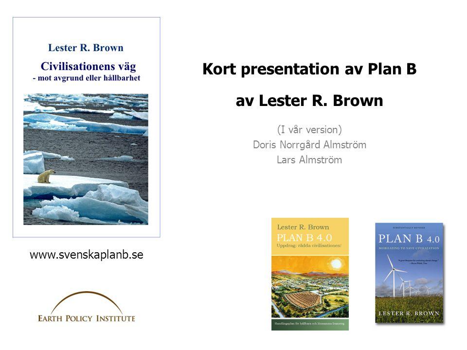 Kort presentation av Plan B
