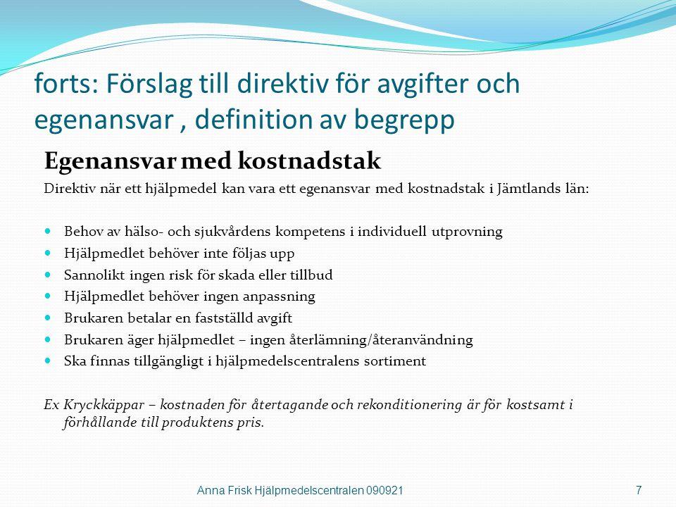 forts: Förslag till direktiv för avgifter och egenansvar , definition av begrepp