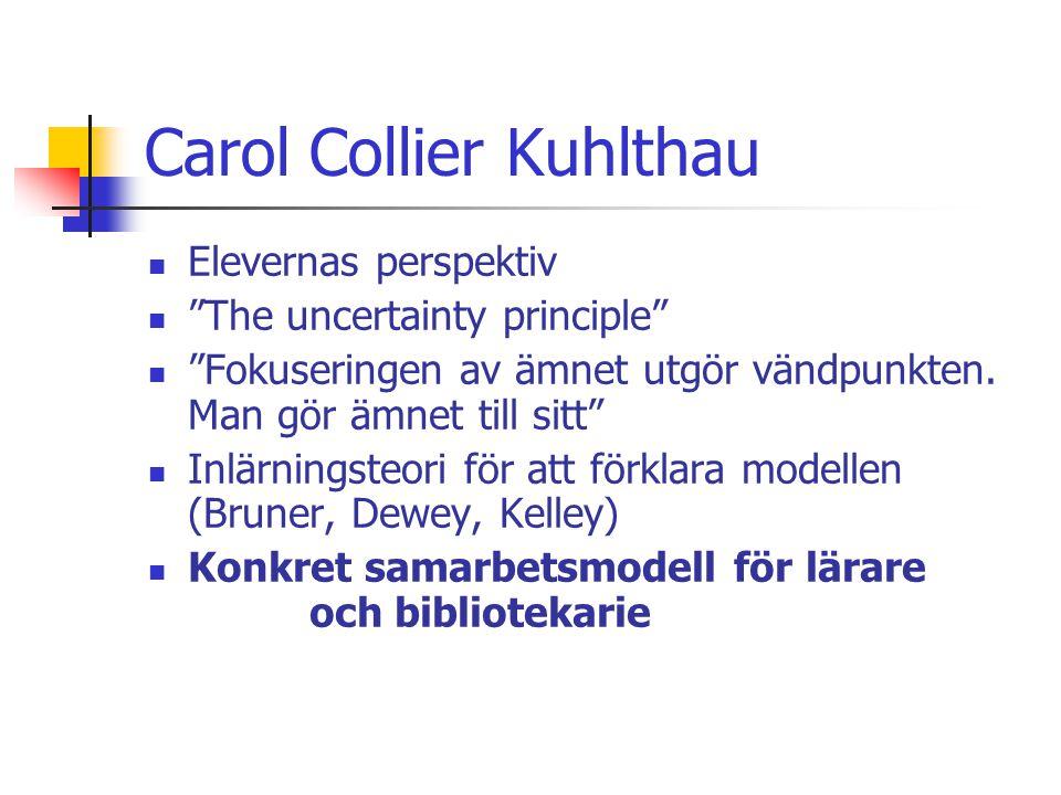 Carol Collier Kuhlthau