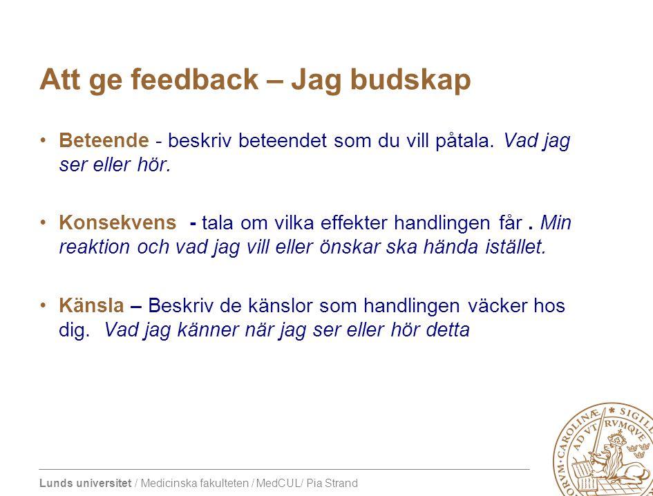 Att ge feedback – Jag budskap