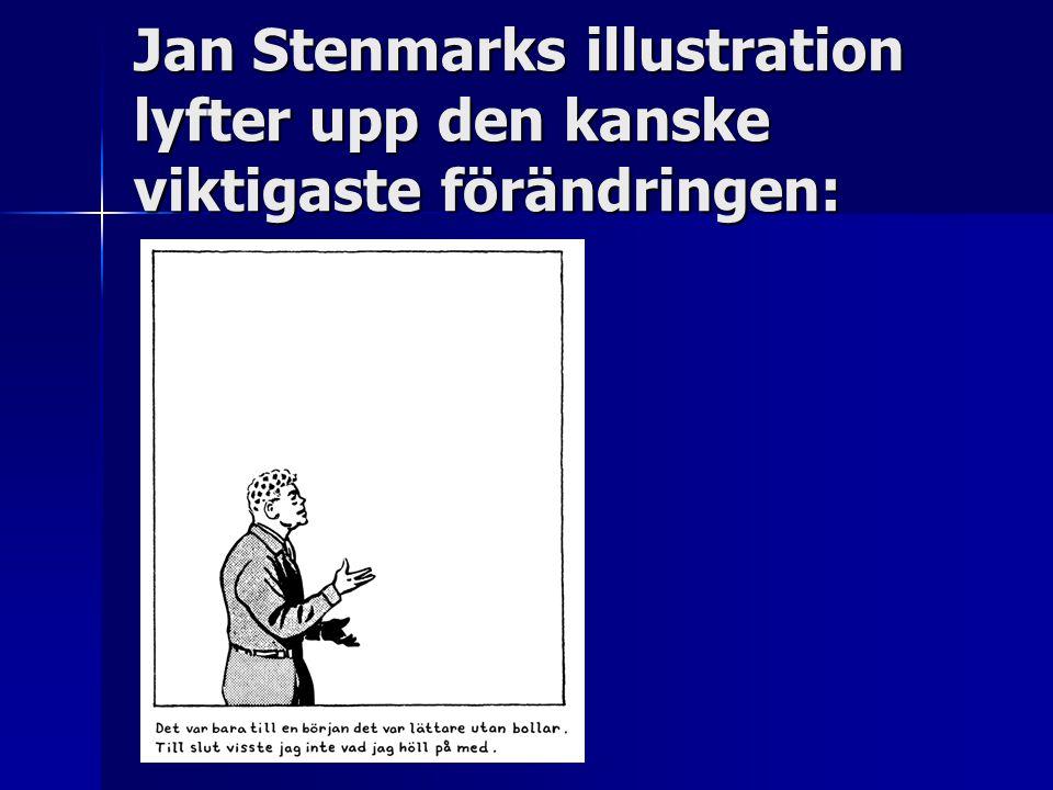 Jan Stenmarks illustration lyfter upp den kanske viktigaste förändringen: