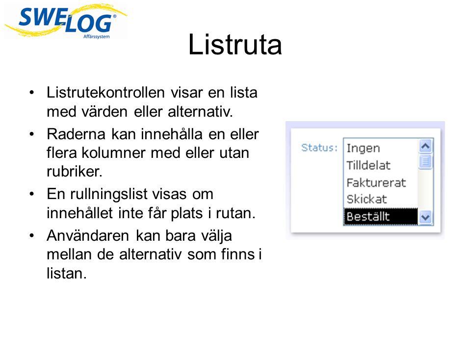 Listruta Listrutekontrollen visar en lista med värden eller alternativ. Raderna kan innehålla en eller flera kolumner med eller utan rubriker.