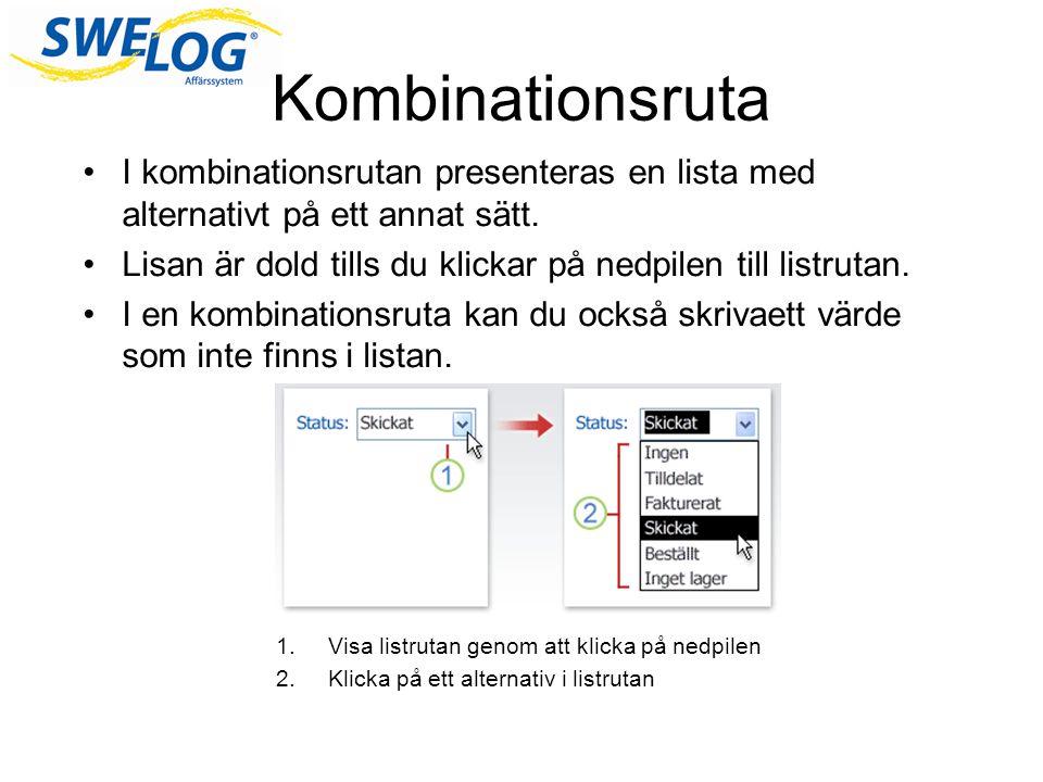 Kombinationsruta I kombinationsrutan presenteras en lista med alternativt på ett annat sätt.