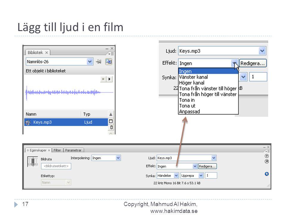 Lägg till ljud i en film Copyright, Mahmud Al Hakim, www.hakimdata.se