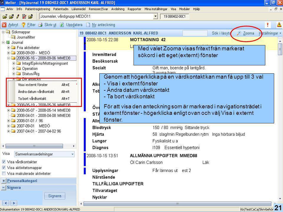 Med valet Zooma visas fritext från markerat sökord i ett eget (externt) fönster