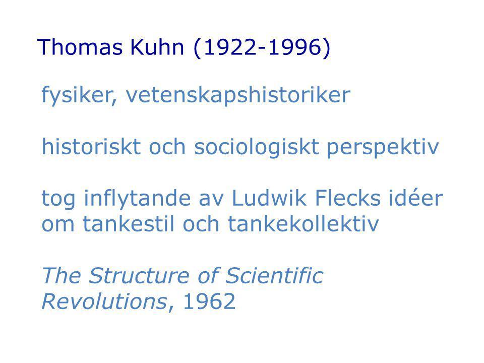 fysiker, vetenskapshistoriker historiskt och sociologiskt perspektiv
