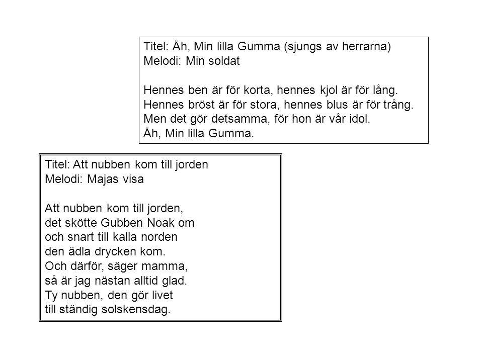 Titel: Åh, Min lilla Gumma (sjungs av herrarna)